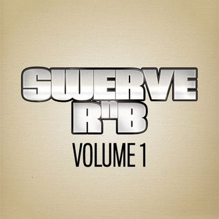 SWERVE RNB VOLUME 1