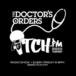 The Doctor's Orders X Itch FM: Show#12 - Mo Fingaz & MC Pranksta