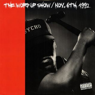 The Word Up Show - 11/6/1992 (Hosted by Warren Peace & 5'8)