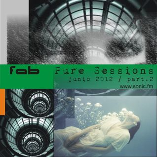 Fab - Pure sessions, junio 2012, part.2