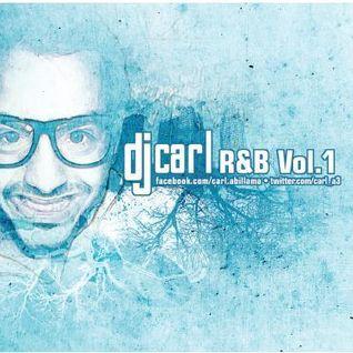 DJ Carl RnB Mix Vol. 1