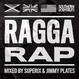 Ragga Rap - Mixed By Superix & Jimmy Plates