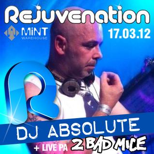 DJ Absolute - REJUVENATION Promo mix 17.03.12