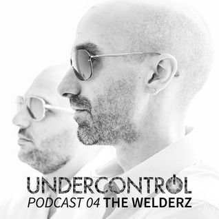 The Welderz - UNDERCONTROL PODCAST 04_July 2014
