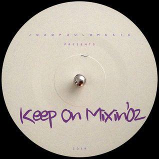 KOM#02 Keep On Mixin' by Joao Paulo