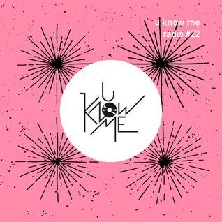 U Know Me Radio #22 | SOTEI | Samiyam | Nikitch | Deep Shoq | Kastle | Pomrad | Jamie Woon