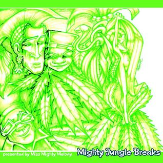 Mighty Melody - Mighty Jungle Breakz I