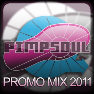 Pimpsoul Promo  Mix 2011