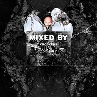 MIXED BY Crookers