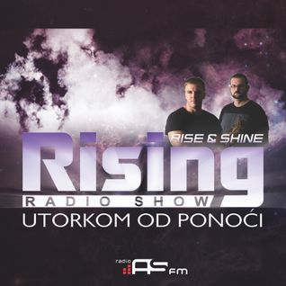 Rising Radio Show 005 by RI5E & 5HINE