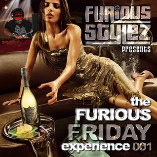 Furious Stylez Presents - The Furious Friday Experience 001
