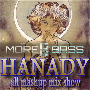 Hanady 22-10 all mashup mix show