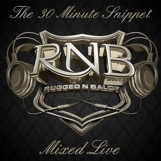 The 30 Minute Snippet V6 (LIVE AT XXL - BAR BLUU THURSDAY NIGHT)