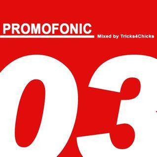 Tricks4Chicks - Promofonic Three (Promo Mix 2010)