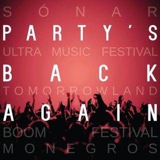 Party's Back Again - DJ SET #1