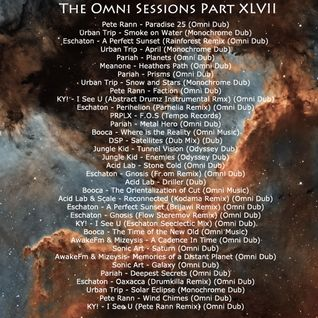 The Omni Sessions Part XLVII