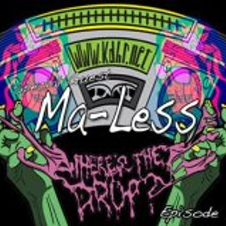 Ma-less' Mix for Where's The Drop Radio [September 21 2012]