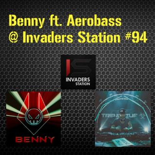 Benny ft. Aerobass @ Invaders Station #94 (August 25th 2016)
