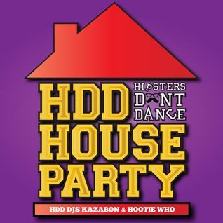 HDD House Party Taster