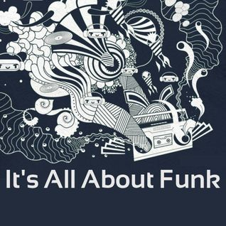Its All About Funk - 75 Mins Of Tru Funk