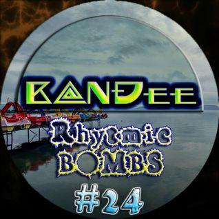 B@NĐee - ✪ Rhytmic BOMBS #24 ✪