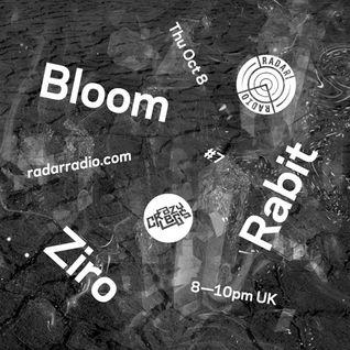 Crazylegs On Radar #7 - Ziro, Rabit & Bloom