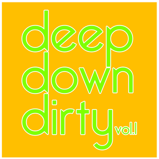 Dangerous' Deep Down & Dirty