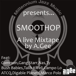 Smoothop mixed by DJ A.Gee