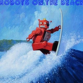 Robots On The Beach Italo Disco Electro Mix - DJ J'Adore Jean