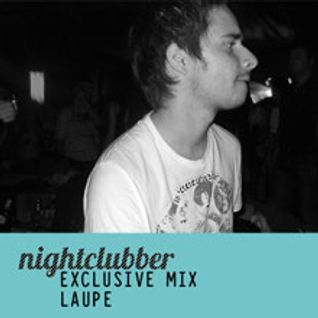 Laupe- Nightclubber Exclusive Mix