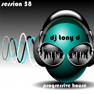 Session 58 - Progressive House