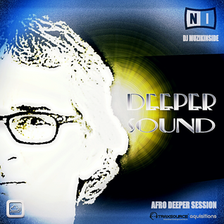 Dj Muzikinside - DEEPER SOUND (Afro Deeper Session)