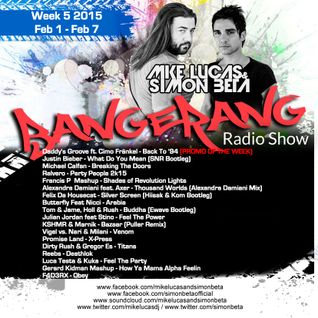 Week 5 2016 - Mike Lucas & Simon Beta - Bangerang Radio Show