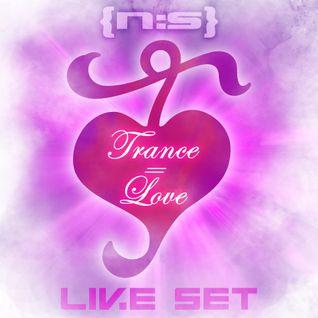 Trance = Love (Live Set)