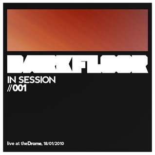 Darkfloor In Session 001