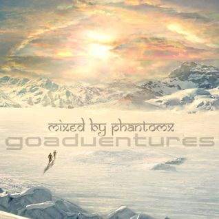 Phant Om X - Goadventures Mix 2013