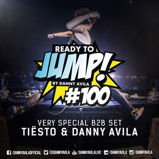 Danny Avila B2B Tiësto - Ready To Jump 100 (25 December 2014)