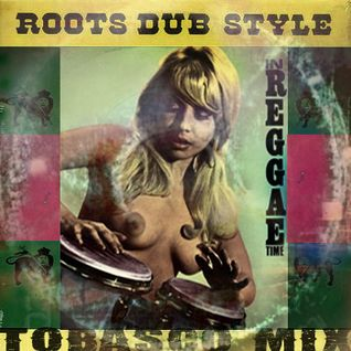 Roots Dub Style In Reggae Time