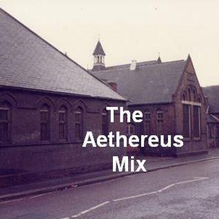The Aethereus Mix