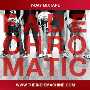 7-Day Mixtape: Vol. 57 - Fade Chromatic