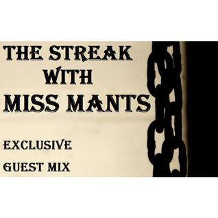 "Miss Mants - exclusive guest mix for ""The Streak"" Breaks Show [5 SEP. 2015]"