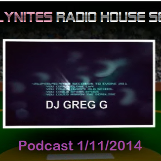 Phillynites Radio House Sessions - DJ  Greg G - Podcast 01-11-2014