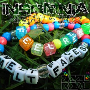 Dj Feel Real - Insomnia Night 1 Mix