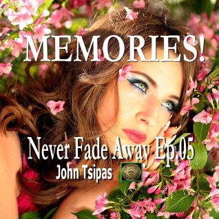 MEMORIES! Never Fade Away Ep.05