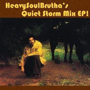 Soft & Warm, The Quiet Storm!