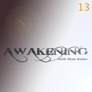 Stan Kolev @ Awakening Radio Show 13 (Guest Matan Caspi)