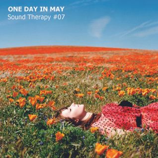 SOUND THERAPY #07 / One Day in May