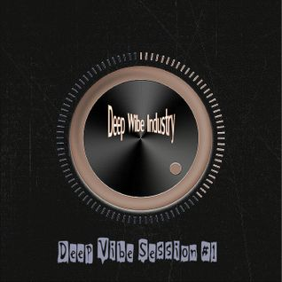 "Disco Ball'z Deep Wibe Industry ""Deep Vibe Session #1"""