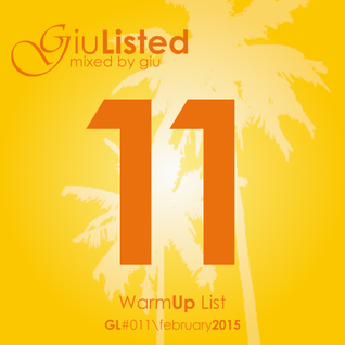 GiuListed #011 (WarmUp)