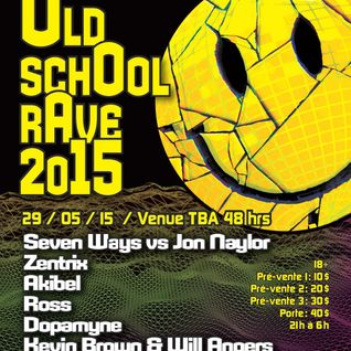 Seven Ways vs. Jon Naylor LIVE @ Old School Rave 2015 #ACIDMAN (May 29th)
